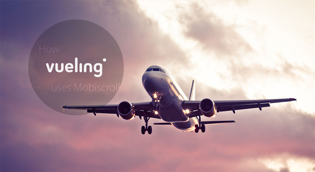 How Vueling uses Mobiscroll